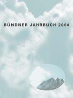 Bündner Jahrbuch 2004