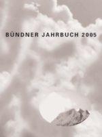 Bündner Jahrbuch 2005