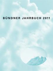 Bündner Jahrbuch 2011
