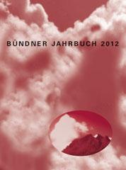 Bündner Jahrbuch 2012