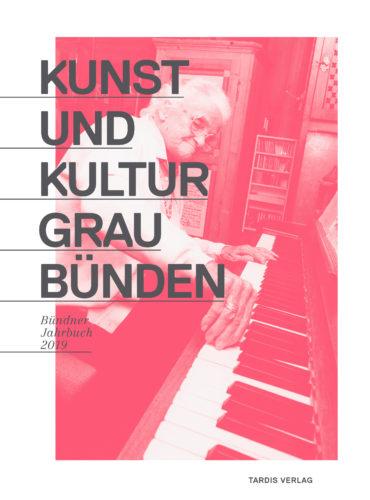 Bündner Jahrbuch 2019 mit Thema: Bündner Mineralbäder